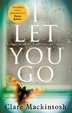 Cover of I Let You Go