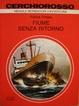 Cover of Fiume senza ritorno