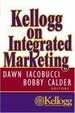 Cover of Kellogg on Integrated Marketing