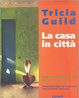Cover of La casa in città