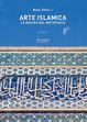 Cover of Arte islamica. La misura del metafisico. Vol. 1