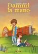 Cover of Dammi la mano