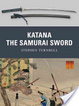 Cover of Katana: The Samurai Sword
