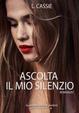 Cover of Ascolta il mio silenzio