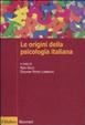 Cover of Le origini della psicologia italiana. Scienza e psicologia sperimentale tra '800 e '900