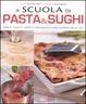 Cover of A scuola di Pasta & Sughi