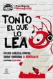 Cover of Tonto el que lo lea