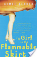 Cover of The Girl in the Flammable Skirt