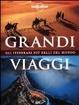 Cover of Grandi viaggi. Gli itinerari più belli del mondo