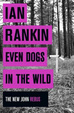 Cover of Even Dogs in the Wild