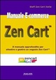 Cover of Manuale e-commerce Zen Cart. Il manuale approfondito per allestire e gestire un negozio Zen Cart