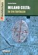 Cover of Milano celta: le tre fortezze