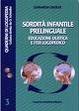 Cover of Sordità infantile prelinguale. Educazione olistica e iter logopedico