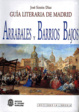 Cover of Guía literaria de Madrid: Arrabales y barrios bajos