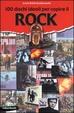 Cover of Cento dischi ideali per capire il rock
