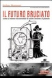 Cover of Il futuro bruciato