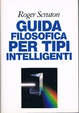 Cover of Guida filosofica per tipi intelligenti