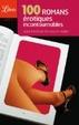 Cover of 100 romans érotiques incontournables