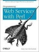 Cover of Programming Web Services with Perl