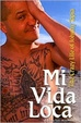 Cover of Mi Vida Loca
