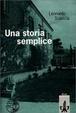 Cover of Una storia semplice. (Lernmaterialien)