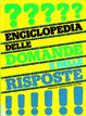 Cover of Enciclopedia delle Domande e delle Risposte