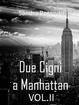 Cover of Due cigni a Manhattan - Vol. 2
