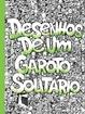 Cover of Desenhos de Um Garoto Solitário