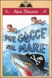 Cover of Due gocce nel mare