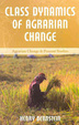 Cover of Class Dynamics of Agrarian Change
