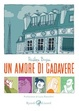 Cover of Un amore di cadavere