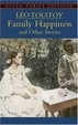 Cover of Family Happiness and Other Stories