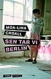 Cover of Sen tar vi Berlin