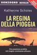 Cover of La regina della pioggia