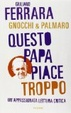 Cover of Questo papa piace troppo