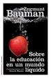 Cover of Sobre la educación en un mundo líquido