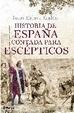 Cover of Historia de España contada para escépticos