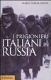 Cover of I prigionieri italiani in Russia