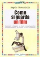 Cover of Come si guarda un film