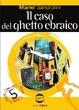 Cover of Il caso del ghetto ebraico