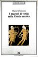 Cover of I maestri di verità nella Grecia arcaica