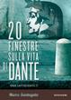 Cover of 20 finestre sulla vita di Dante