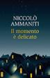 Cover of Il momento è delicato