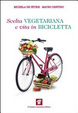 Cover of Scelta vegetariana e vita in bicicletta