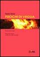 Cover of Fuochi di veglia