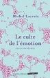 Cover of Le culte de l'émotion