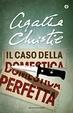 Cover of Il caso della domestica perfetta
