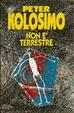 Cover of Non è terrestre