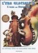 Cover of L' era glaciale 3. L'alba dei dinosauri. La storia con le immagini del film