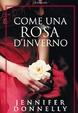 Cover of Come una rosa d'inverno